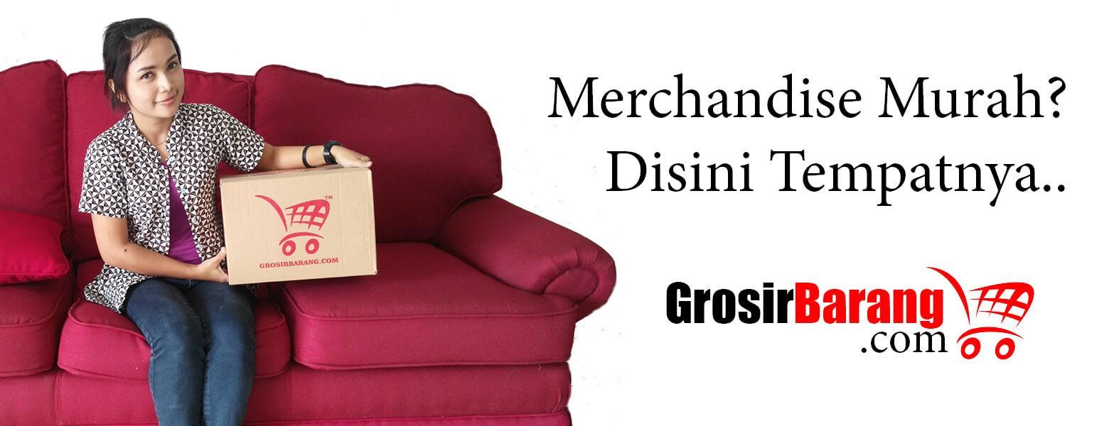 Grosir Barang Supplier Aneka Merchandise dan Barang Grosir